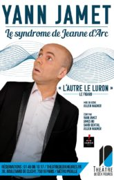 Yann Jamet dans « Le Syndrome de Jeanne d'Arc